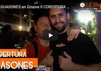 Guasones explotó Groove!