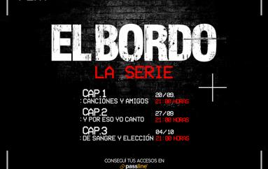 """El Bordo presenta """"La Serie"""""""
