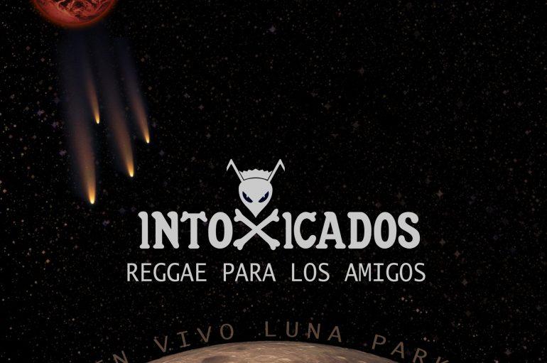 Relanzamiento de un temazo de Intoxicados: Reggae para los amigos