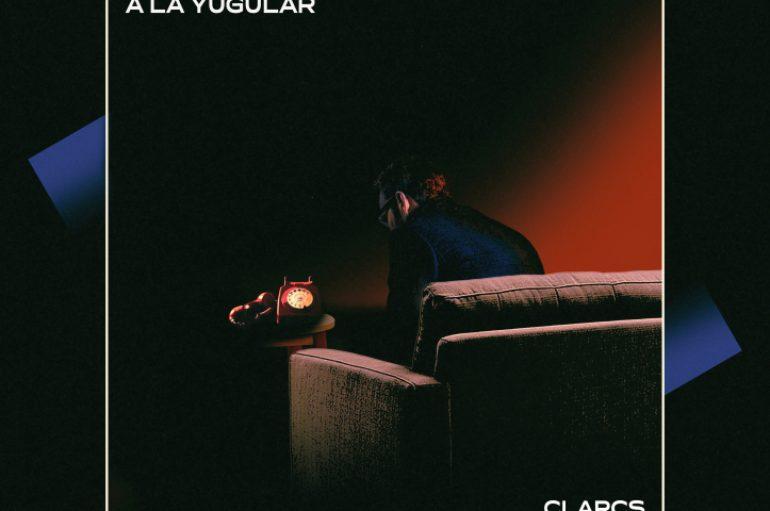 """""""A la yugular"""", el nuevo lanzamiento de Clarcs"""