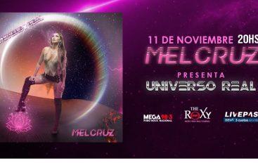 MEL CRUZ presenta UNIVERSO REAL en THE ROXY